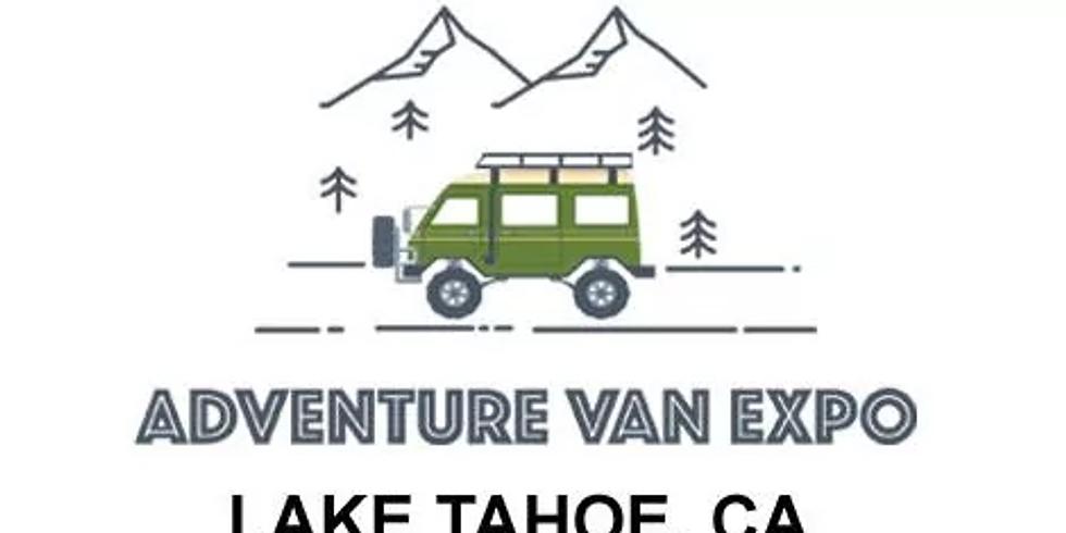 Adventure Van Expo: Lake Tahoe, CA