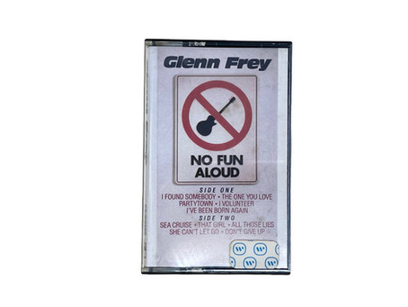 Glenn Frey - No Fun Aloud Cassette Album