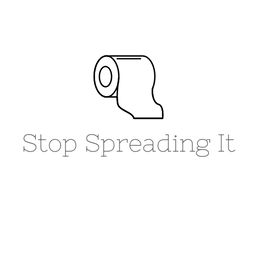 Stop Spreading It.png