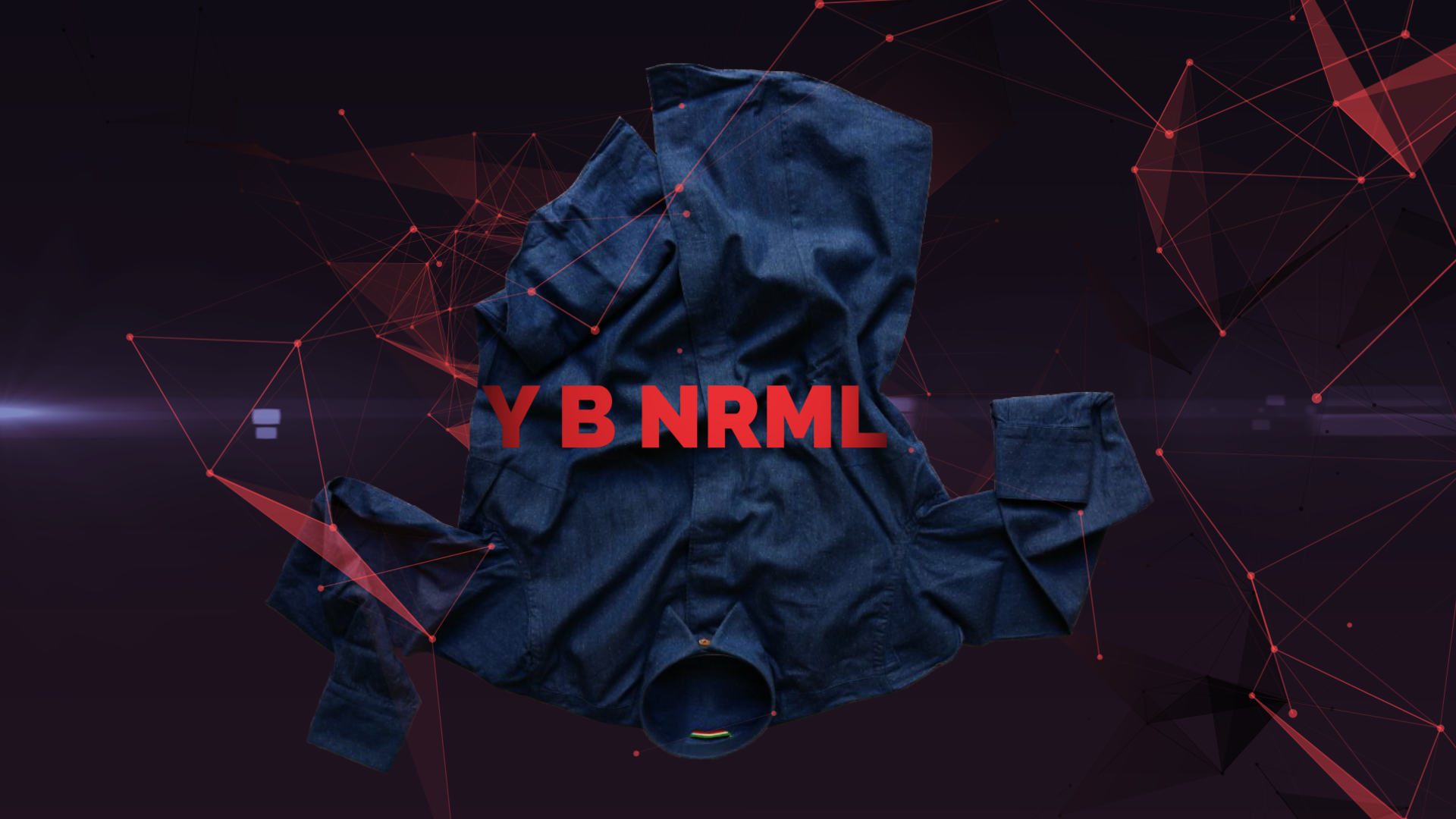 Y B NRML - NOT A NORMAL SHIRT