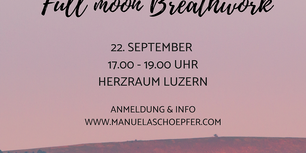 Full Moon Breathwork - Workshop mit Manuela Schöpfer