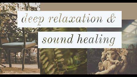 deep relaxation & sound healing.PNG