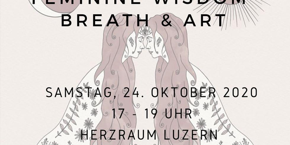 2. Abend Feminine Wisdom - Breath & Art mit Manuela und Sarah