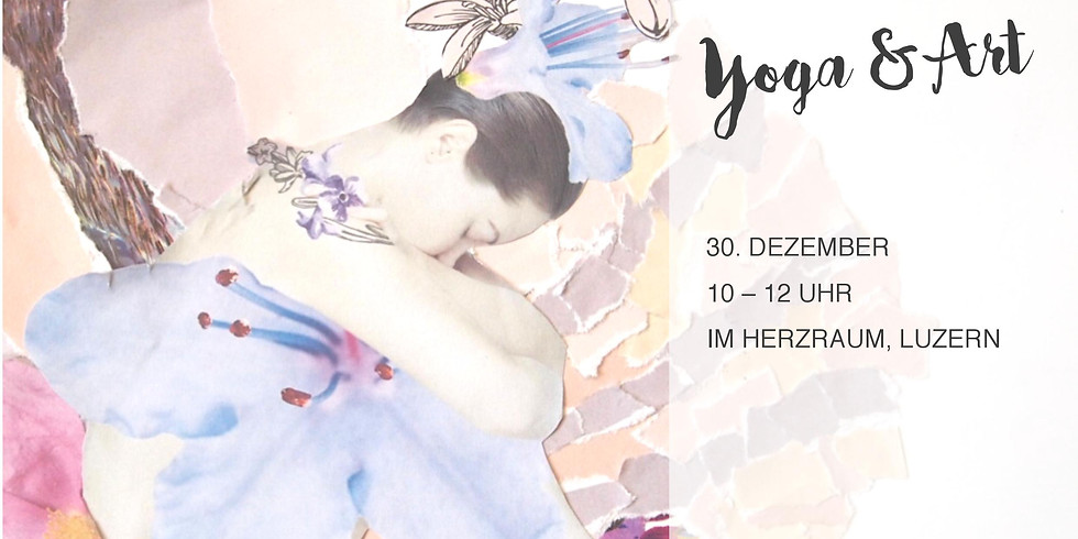 Yoga & Art - Erlebe deine Schöpferkraft mit Sarah Schilliger