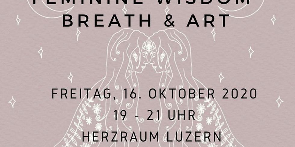 1. Abend Feminine Wisdom - Breath & Art mit Manuela und Sarah