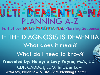 Multi-Dementia-Nal℠ Planning A-Z Part I