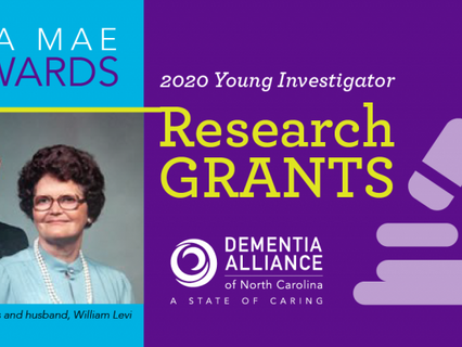 Dementia Alliance of North Carolina is pleased to announce two winners of the 2020 Lina Mae Edwards