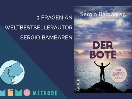 3 Fragen an Weltbestsellerautor Sergio Bambaren