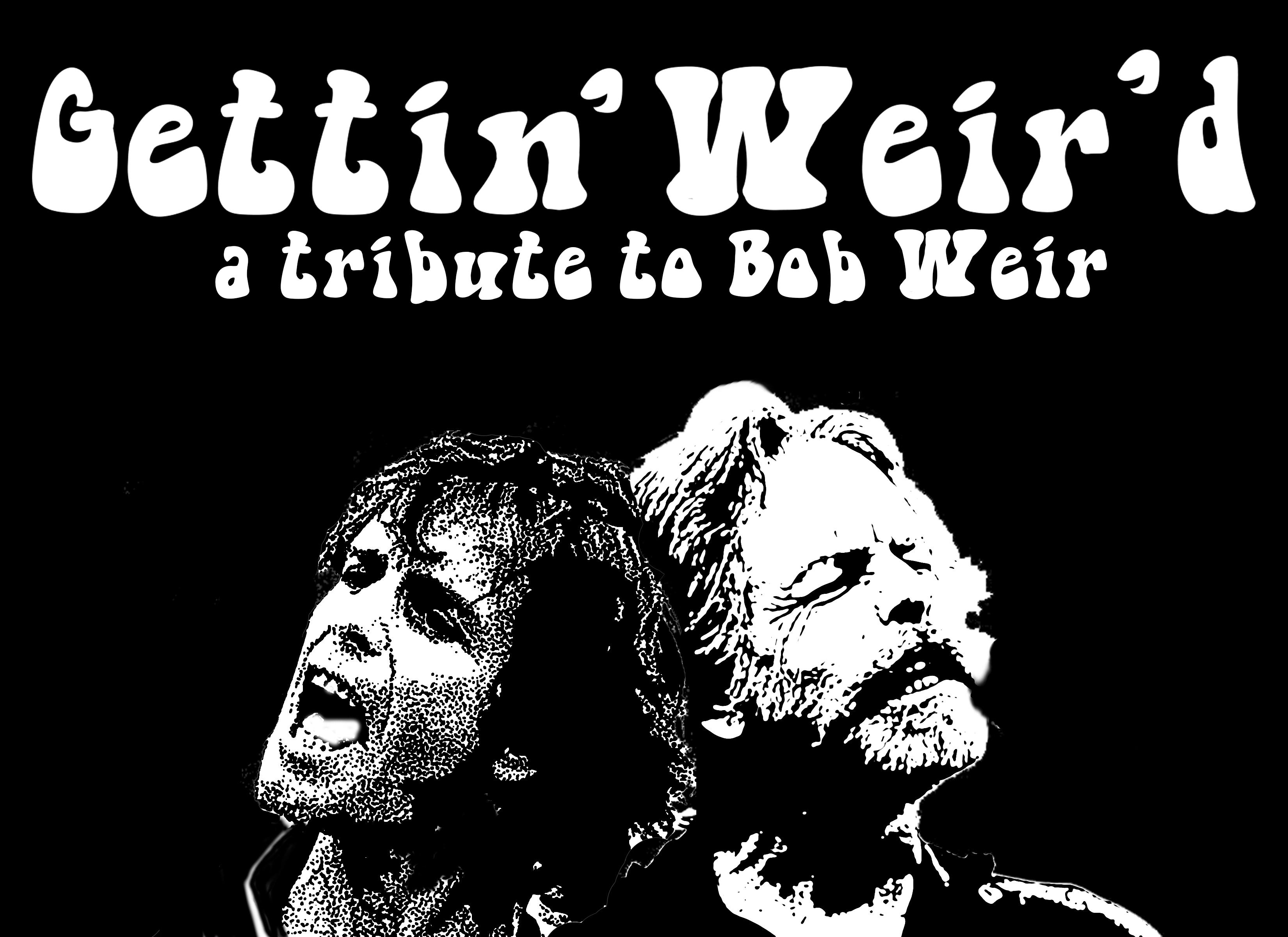 Gettin' Weir'd