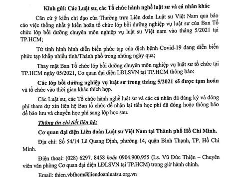 Thông báo về việc HOÃN tổ chức lớp bồi dưỡng chuyên môn, nghiệp vụ tại TP. Hồ Chí Minh tháng 5/2021