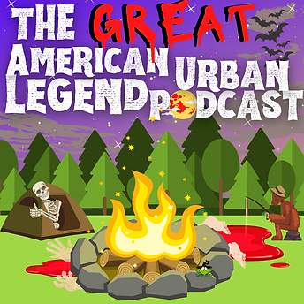 The Great American Urban Legend Podcast