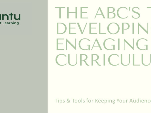 The ABC's to Developing Engaging Curriculum