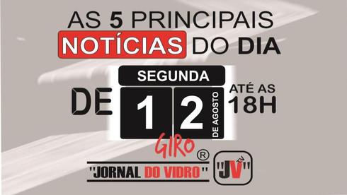 """Giro de Notícias """"JORNAL DO VIDRO"""" de 12/08/2019"""