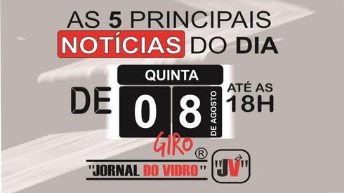 """Giro de Notícias """"JORNAL DO VIDRO"""" de 08/08/2019"""