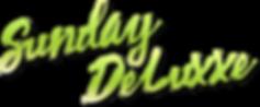 Sunday-Deluxxe-headline.png