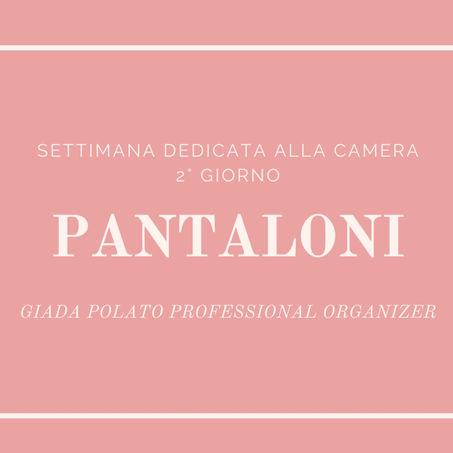 2° GIORNO - PANTALONI