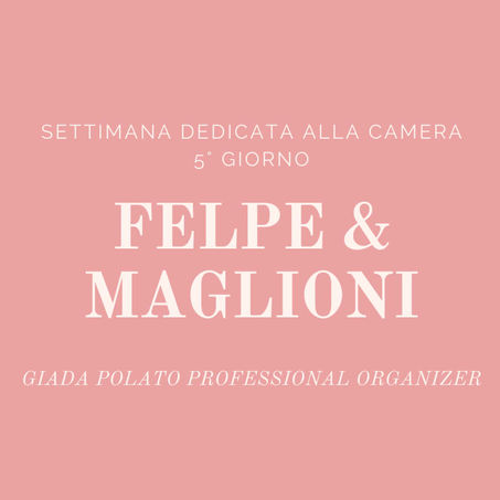5° GIORNO - FELPE & MAGLIONI
