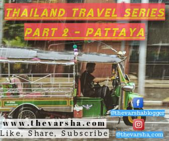 New Thinking - Thailand Travel Series Part 2 - Pattaya