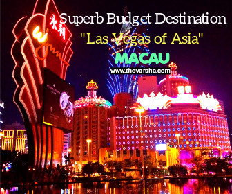 """Las Vegas of Asia - MACAU"" Budget Friendly Destination."