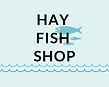HAY FISH SHOP.png