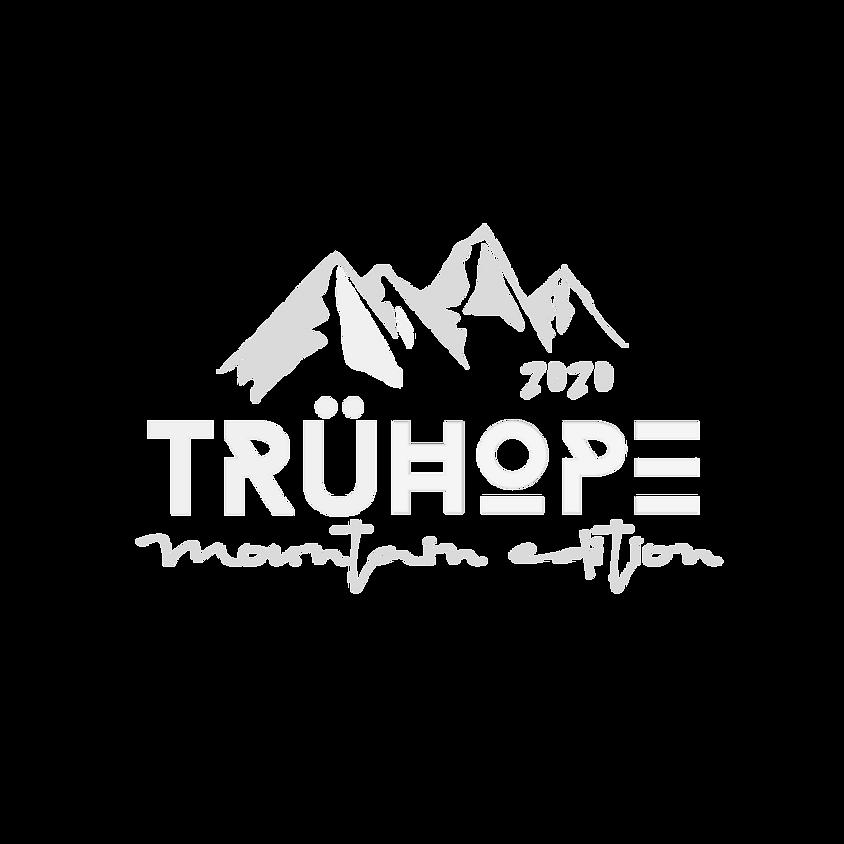 TRÜ HOPE SUMMIT - MOUNTAIN EDITION