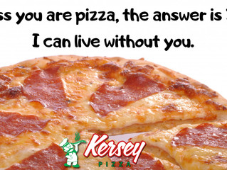 Unless you are pizza...