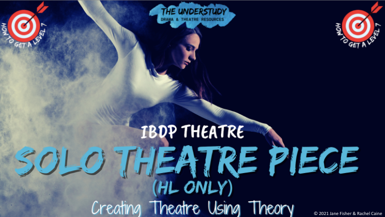 SOLO THEATRE PROJECT ASSESSMENT GUIDE