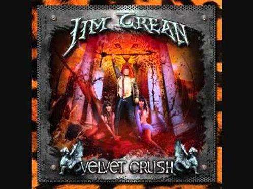 """Jim Crean """"Velvet Crush"""""""