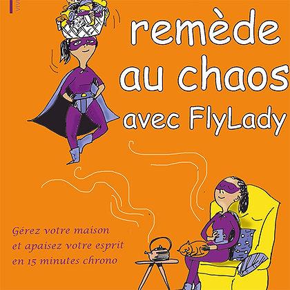 Le remède au chaos avec FlyLady
