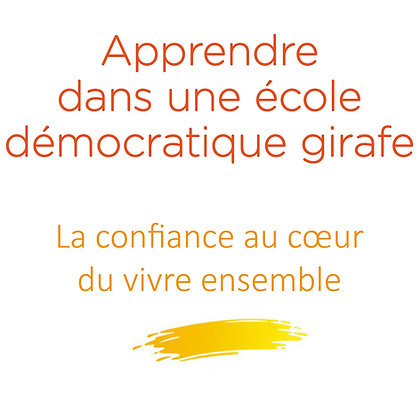 Apprendre dans une école démocratique girafe