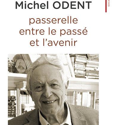 Michel Odent, passerelle entre le passé et l'avenir