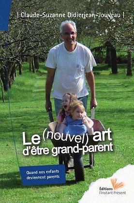 Le (nouvel) art d'être grand-parent