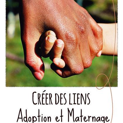 Créer des liens, Adoption et maternage