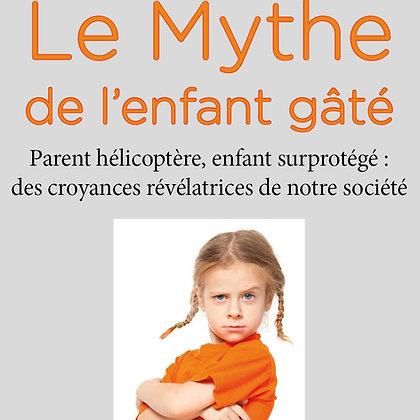 Le mythe de l'enfant gâté