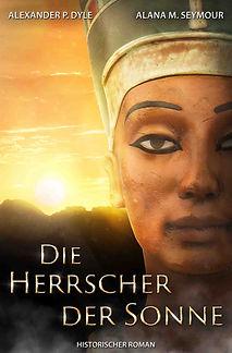Die Herrscher der Sonne Ebook Roman Echnaton Nofretete Ägypten.jpg