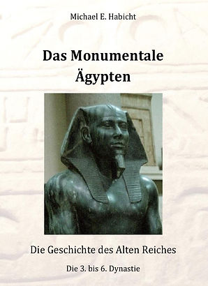 Book cover: Das Monumentale Ägypten. Hieroglyphen und Statue Chefren