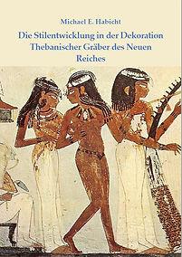 Stilentwicklung thebanischer Gräber Tänzerinnen TT 52 Grab des Nacht