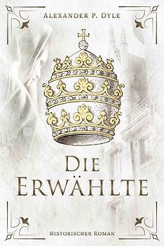 Die Erwählte Roman Päpstin Johanna Mittelalterroman.jpg