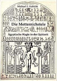 Metternichstele Horusstele Magie Altes Ägypten