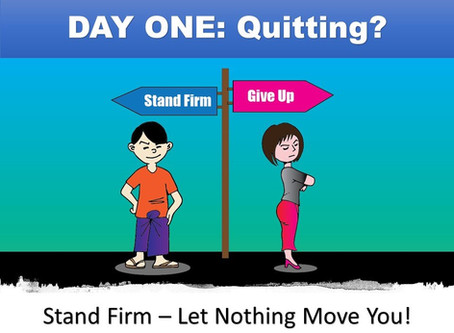 DAY ONE - Quitting?