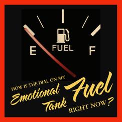 Emotional Fuel Tank