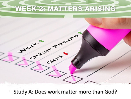 WEEK TWO (A): Matters Arising
