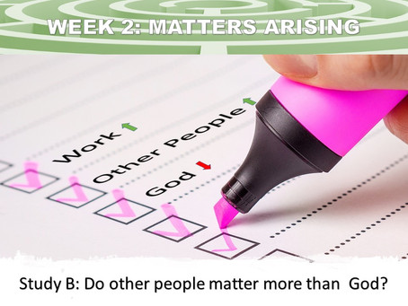 WEEK TWO (B): Matters Arising