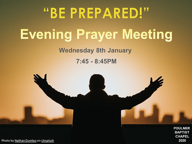 BE PREPARED Evening Prayer Meeting 2020.