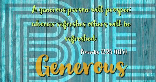 Proverbs 11:25 (NIV)
