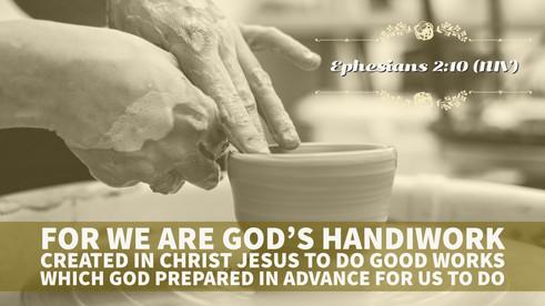 Ephesians 2:10 (NIV)