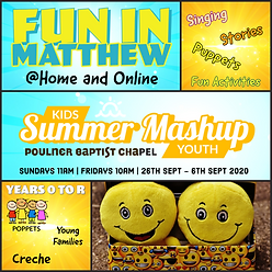 Summer Mashup Fun in Matthew (Years 0 to