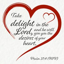 Psalm 37:4 (NIV)