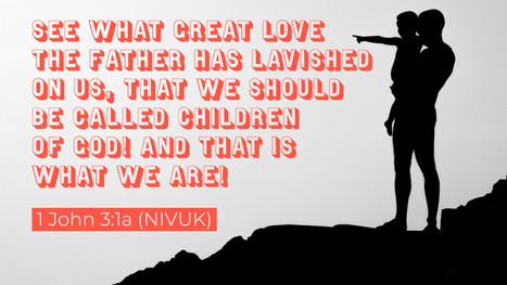 1 John 3:1a (NIVUK)