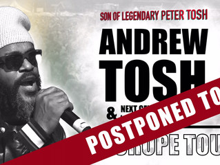 Andrew Tosh Europe Tour 2020 cancelled!